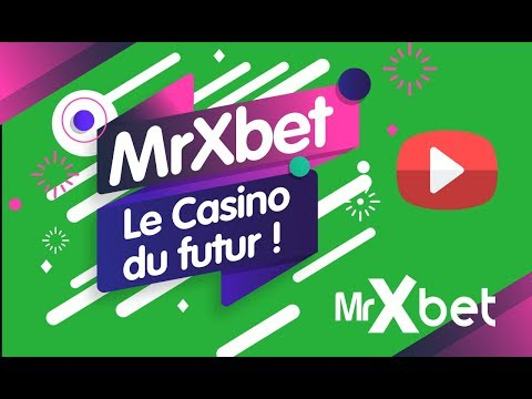 MrXbet - 3 Raisons De Jouer Sur Ce Casino En 2018 (Interview)