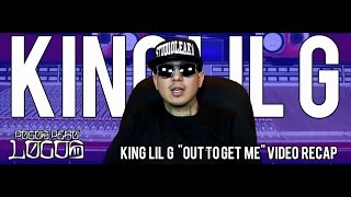 "King Lil G ""Out To Get Me"" Inside Stories on Pocos Pero Locos"