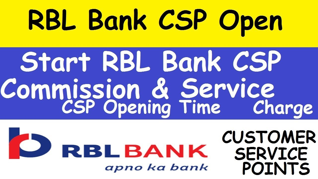 Rbl Bank Csp Open Process L Start Rbl Bank Csp L Rbl Bank Csp Commission L Rbl Bank Service Charge Youtube