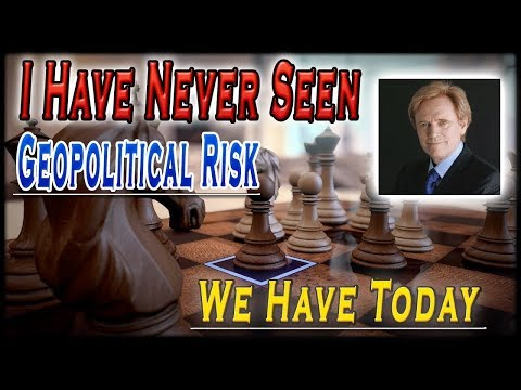 MIKE MALONEY - I Have Never Seen Geopolitical Risk We Have Today