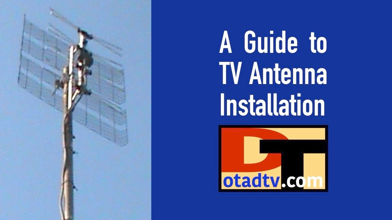 A Guide To Tv Antenna Installation Youtube Rotor Wiring On Channel Master Diagram