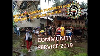 PHI DELTA GAMMA( FRATERNITY & SORORITY) CANTILAN CHAPTER || COMMUNITY SERVICES