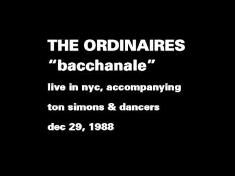 """The Ordinaires """"Bacchanale"""""""
