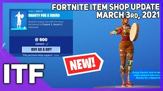 Fortnite Item Shop *NEW* SHANTY FOR A SQUAD EMOTE! [March 3rd, 2021] (Fortnite Battle Royale)