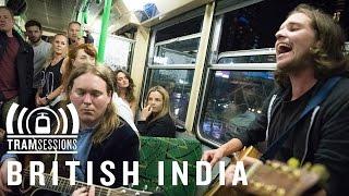 British India - Jaywalker | Tram Sessions