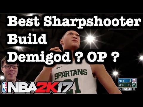 NBA 2K17 Best Build Sharpshooter Demigod ? 2K17 Shooting Tips for Small Forward Builds