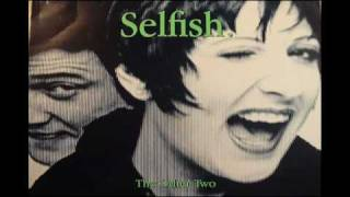 The Other Two - Selfish (Junior Style Dub)