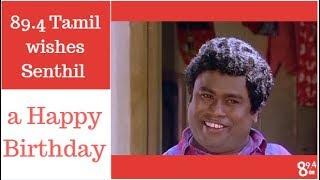 happy birthday day day senthil