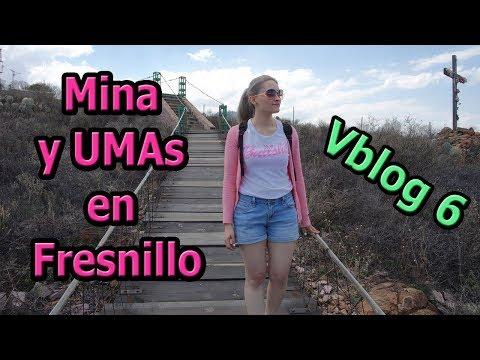 Mina Proaño (Fresnillo ) | Vblog 6