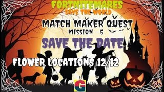 FORTNITEMARES:MATCH MAKER QUEST / SAVE THE DATE -MISSION-5