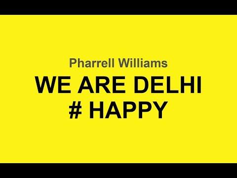 Happy New Delhi Pharrell Williams | Music Video | Dramantram