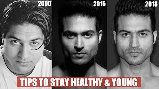 3 Tips to stay Healthy & Young by Guru Mann