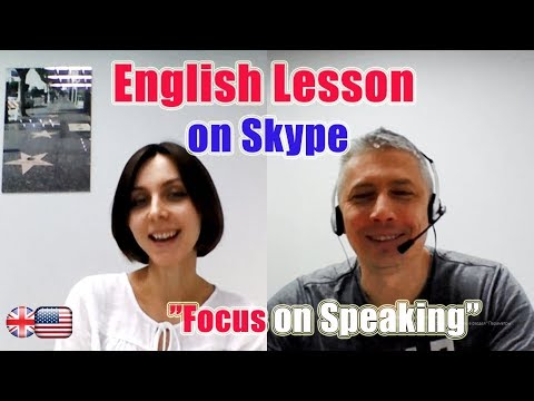 ENGLISH LESSON ON SKYPE. FOCUS ON SPEAKING