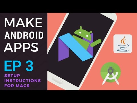 how-to-make-android-apps---ep-3---setup-for-android-development-on-mac-(android-studio-2)