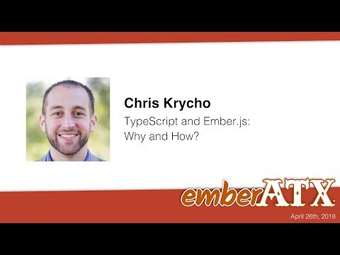 Chris Krycho: TypeScript and Ember js - Why and How?