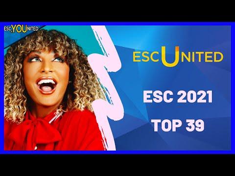 EUROVISION 2021: Top 39 (ESC United Members Ranking) Week of April, 3rd