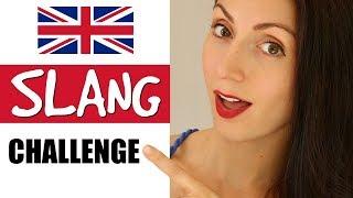 British Slang CHALLENGE
