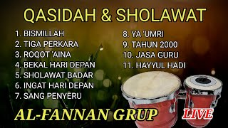 Kumpulan QASIDAH DAN SHOLAWAT | Cover by AL-FANNAN | Cocok Untuk Cek Sound Hajatan
