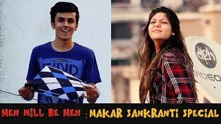 Men Will Be Men | Never Trust Your Friend Vine | Makar Sankranti Special | CYappa Videos