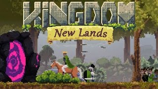 Kingdom New Lands Gameplay - The Little Knight That Couldn't - A Big Mistake :(
