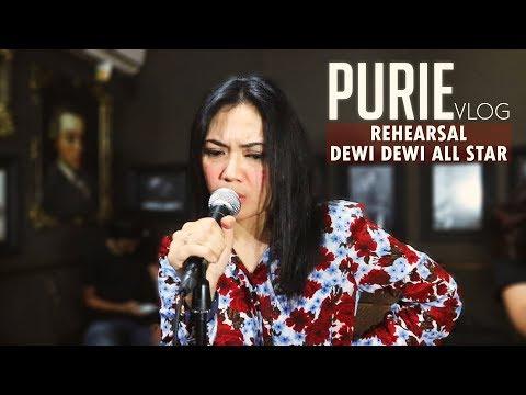 Purie Vlog [Episode 1] - Rehearsal Dewi Dewi All Star