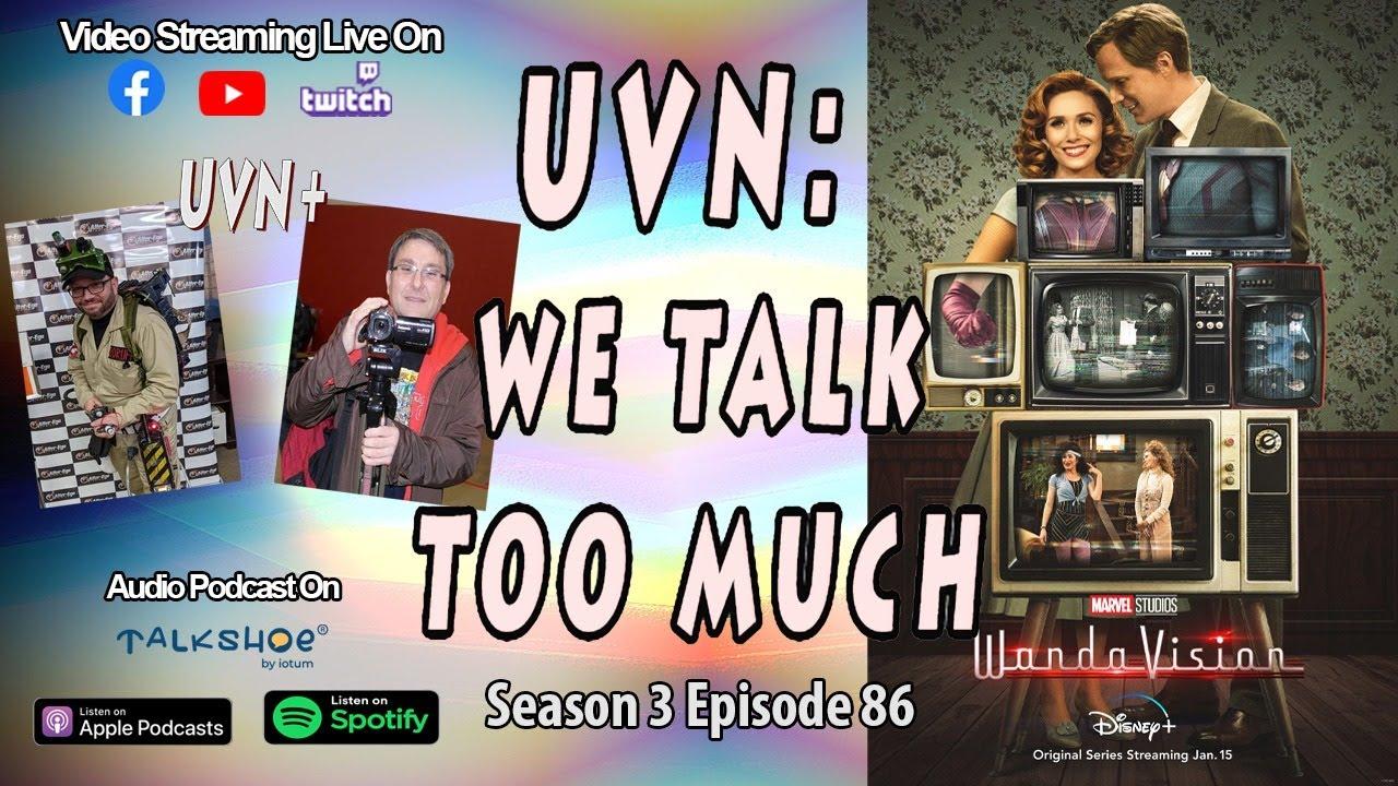 UVN: We Talk Too Much Season 3 Episode 86
