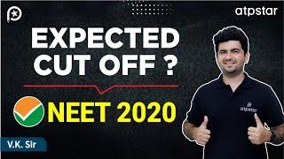 NEET 2020 | Expected Cut off & analysis | ATP STAR | Vineet khatri sir | Shocking cut off | NTA news