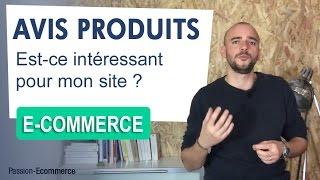 ???? QUESTIONS : Les AVIS et COMMENTAIRES sur mon e-commerce