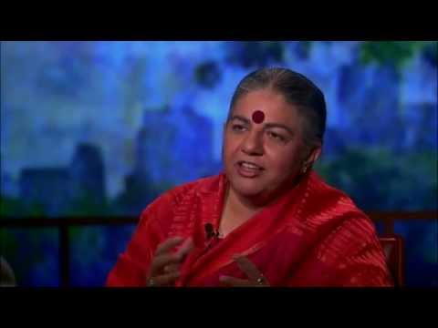 Vandana Shiva on the Problem with Genetically-Modified Seeds