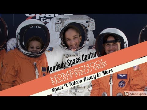 Family Field Trip || Kennedy Space Center || Space X Falcon Heavy to Mars