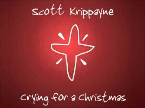 Scott Krippayne - Crying For A Christmas