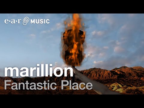 Marillion - Fantastic Place