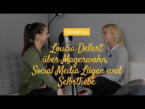 Interview mit Louisa Dellert | über Magerwahn, Social Media Lügen und Selbstliebe