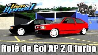 Live For Speed - Rolê de Gol AP 2.0 Turbo com um Inscrito! (G27 mod)
