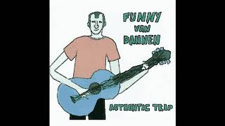 Funny van Dannen -  Das Gras vor meinem Fenster