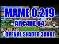 - MAME 0.219 - ARCADE64 TEST