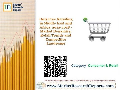 Duty Free Retailing in Middle East and Africa, 2013-2018 - Retail Trends and Competitive Landscape