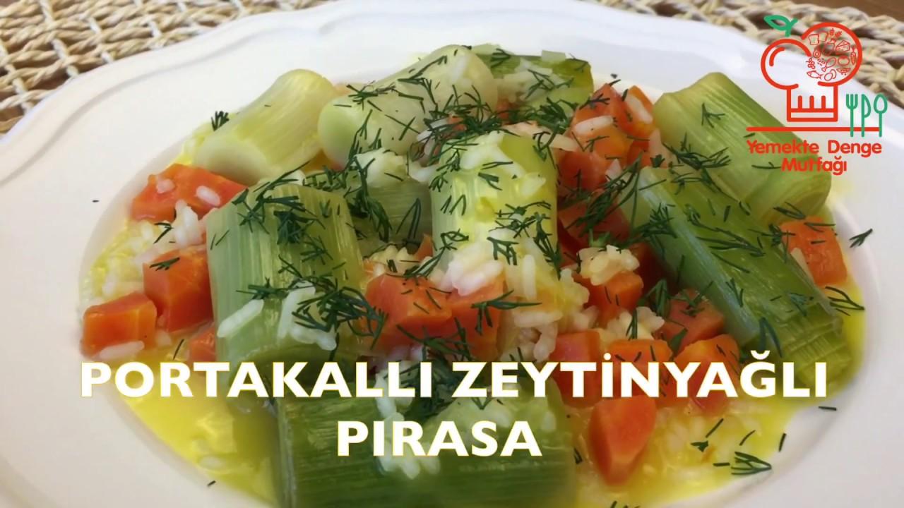 Portakallı Zeytinyağlı Pırasa Tarifi