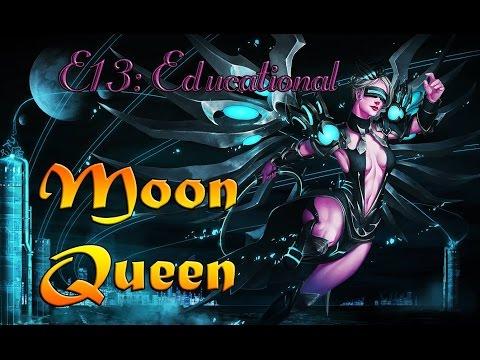 Educational Series E13: Moon Queen