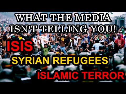 Syrian Refugees, Islam, & ISIS: What The Media Isn't Telling You!