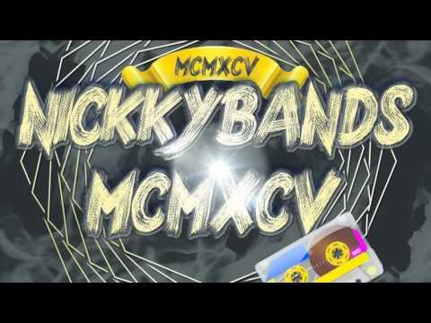 MCMXCV (Official Mixtape) - NickkyBands (2016) #New