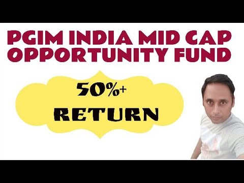 PGIM India MID CAP Opportunity Fund- Direct Plan-Growth Option- One of Most Exciting Mutual Fund