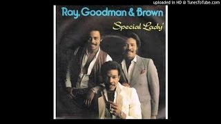 Special Lady / Ray ,Goodman & Brown