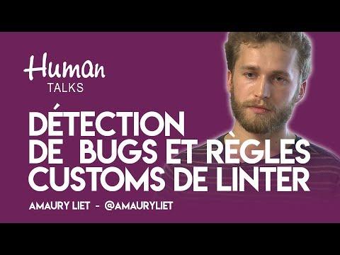 Détectez vos bugs 1 seconde après introduction avec des règles customs de Linter par Amaury Liet