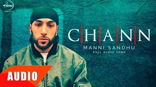 Chann (Full Audio Song) | Manni Sandhu Feat Gab...