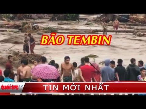 ⚡ Tin mới nhất | Gần 200 người chết vì bão Tembin ở Philippines