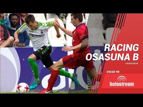 Partido completo Racing Osasuna B 15 abril 2018