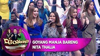 GOYANG MANJA BARENG NITA THALIA [ADA GAJAH DIBALIK BATU] - D'GOYANG (23/7)