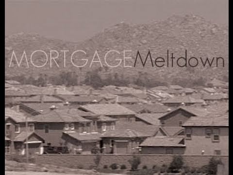 Mortgage Meltdown - 44min. documentary