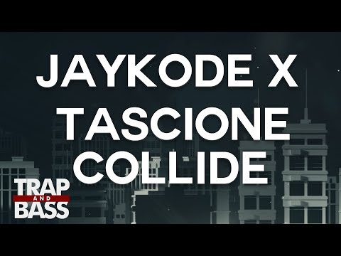 JayKode X Tascione - Collide (feat. Nevve) Mp3